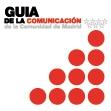 GUÍA DE LA COMUNICACIÓN DE LA COMUNIDAD DE MADRID